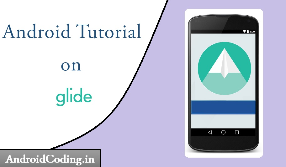 Android Glide Library Tutorial || Glide Image Library