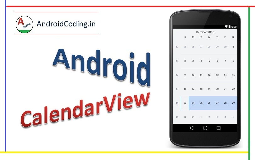 Android CalendarView Tutorial in Android Studio