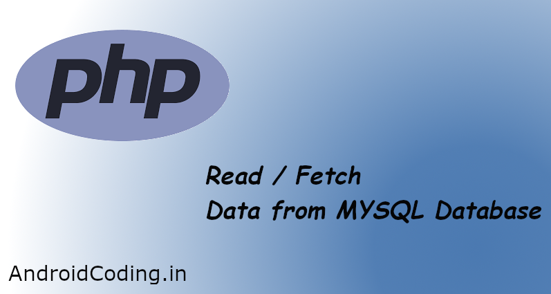 Fetch Values from MYSQL Using PHP
