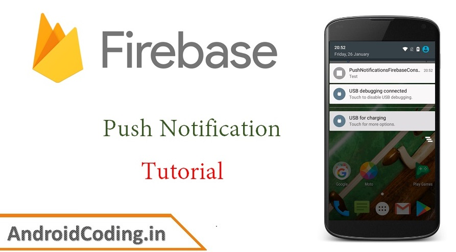 Android Push Notification Tutorial Using Google Firebase