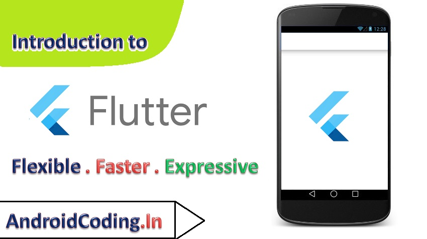 Introduction to Flutter ||Start Learning Flutter Now !!