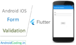 Android, iOS Form Validation Using Flutter || Tutorial on Flutter Login Design