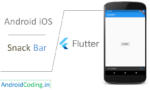 Android iOS Flutter tutorial on Snackbar || SnackBar || Flutter
