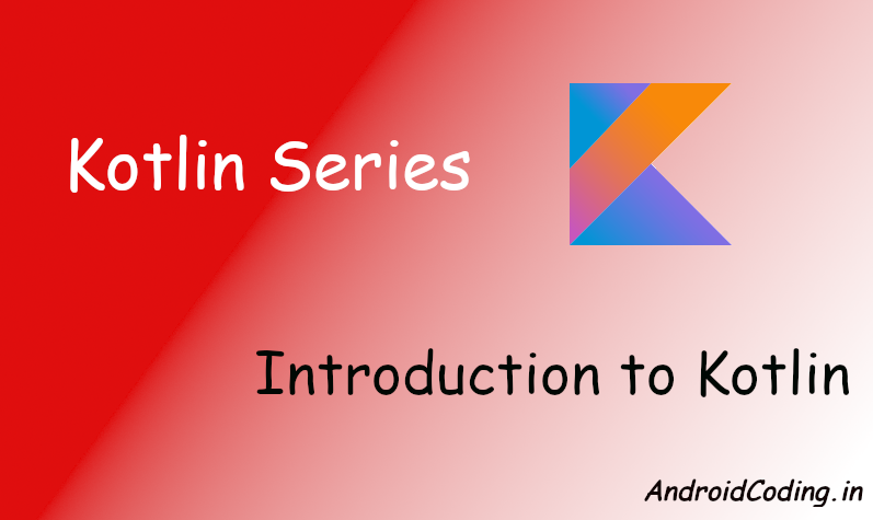 Android Introduction to Kotlin