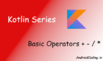 Android Kotlin Tutorial on Operators