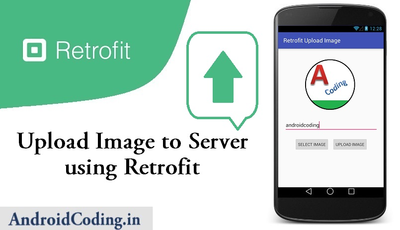 Android Upload Image Using Retrofit Library Part 2 || Upload Image to Server